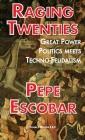 Raging Twenties: Great Power Politics Meets Techno-Feudalism Cover Image