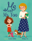 Me and Ms. Too Cover Image