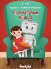 Human-AI Interaction: How We Work with Artificial Intelligence Cover Image