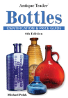 Antique Trader Bottles: Identification & Price Guide Cover Image