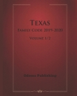 Texas Family Code 2019-2020 Volume 1/2 Cover Image