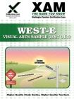 West-E Visual Arts Sample Test 0133 Teacher Certification Test Prep Study Guide (Xam West-E/Praxis II) Cover Image