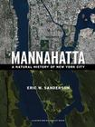 Mannahatta: A Natural History of New York City Cover Image