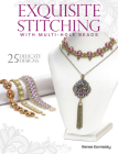 Exquisite Stitching with Multi-Hole Beads Cover Image
