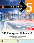 5 Steps to a 5: AP Computer Science a 2018 Cover Image