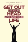 Get out of Your Head and into Your Life Cover Image