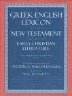 A Greek-English Lexicon of the New Testament and Other Early Christian Literature Cover Image