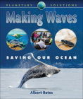 Making Waves: Saving Our Ocean Cover Image