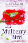The Mulberry Bird: An Adoption Story Cover Image
