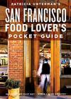 Patricia Unterman's San Francisco Food Lover's Pocket Guide Cover Image