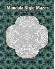 Mandala Style Mazes Cover Image