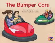 The Bumper Cars: Leveled Reader Red Fiction Level 4 Grade 1 (Rigby PM) Cover Image