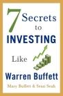 7 Secrets to Investing Like Warren Buffett Cover Image
