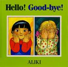 Hello! Good-Bye! Cover Image