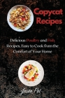 Copycat Recipes: Delicious Poultry and Fish Recipes, Easy to Cook from the Comfort of Your Home Cover Image
