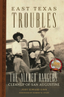 East Texas Troubles: The Allred Rangers' Cleanup of San Augustine Cover Image