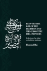Between the God of the Prophets and the God of the Philosophers: Reflections of an Athari on the Divine Attributes Cover Image
