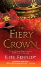 The Fiery Crown (Forgotten Empires #2) Cover Image