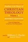 Readings in the History of Christian Theology, Volume 1, Revised Edition: From Its Beginnings to the Eve of the Reformation Cover Image