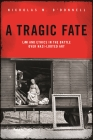 A Tragic Fate: Law and Ethics in the Battle Over Nazi-Looted Art Cover Image