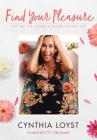 Find Your Pleasure: The Art of Living a More Joyful Life Cover Image