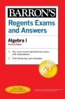 Regents Exams and Answers Algebra I Revised Edition (Barron's Regents NY) Cover Image