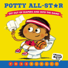 Potty All-Star (A Never Bored Book!) Cover Image
