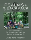 Psalms in My Backpack: 154 Vignettes from Our Appalachian Trail Hike Four Kids, One Husband, and Me Cover Image