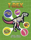 Inside Out T. Rex: Explore the World's Most Famous Dinosaur! Cover Image