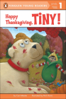 Happy Thanksgiving, Tiny! (Penguin Young Readers) Cover Image