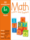 DK Workbooks: Math, First Grade: Learn and Explore Cover Image