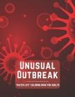 Unusual Outbreak: