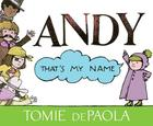 Andy, That's My Name Cover Image