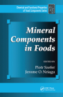 Mineral Components in Foods (Chemical and Functional Properties of Food Components Series) Cover Image