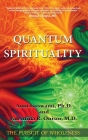 Quantum Spirituality: The Pursuit of Wholeness Cover Image