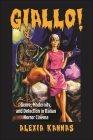 Giallo!: Genre, Modernity, and Detection in Italian Horror Cinema (Suny Series) Cover Image