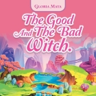 The Good and the Bad Witch. Cover Image