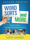 Word Sorts and More, Second Edition: Sound, Pattern, and Meaning Explorations K-3 Cover Image