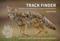Track Finder: A Guide to Mammal Tracks of Eastern North America (Nature Study Guides) Cover Image