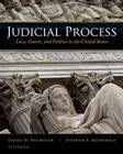 Judicial Process: Law, Courts, and Politics in the United States Cover Image