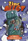 Zinc Alloy: The Complete Comics Collection Cover Image
