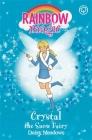 Rainbow Magic: Crystal The Snow Fairy: The Weather Fairies Book 1 Cover Image