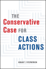 The Conservative Case for Class Actions Cover Image