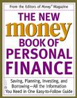 The New Money Book of Personal Finance: Saving, Planning, Investing, and Borrowing -- All the Information You Need in One Easy-to-Follow Guide Cover Image