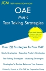 OAE Music Test Taking Strategies: OAE 032 - Free Online Tutoring - New 2020 Edition - The latest strategies to pass your exam. Cover Image