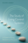 The Study of Living Control Systems Cover Image