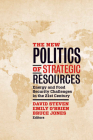 The New Politics of Strategic Resources: Energy and Food Security Challenges in the 21st Century Cover Image