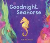 Goodnight, Seahorse Cover Image