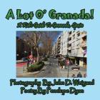 A Lot O' Granada, a Kid's Guide to Granada, Spain Cover Image