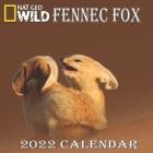 Fennec Fox Calendar 2022: FENNEC FOX calendar 2022